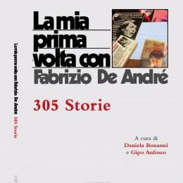 La mia prima volta con Fabrizio De André. 305 storie